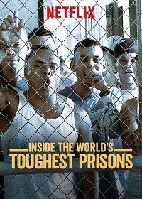 Внутри самых жестоких тюрем мира