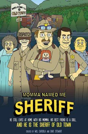 Мама назвала меня Шерифом